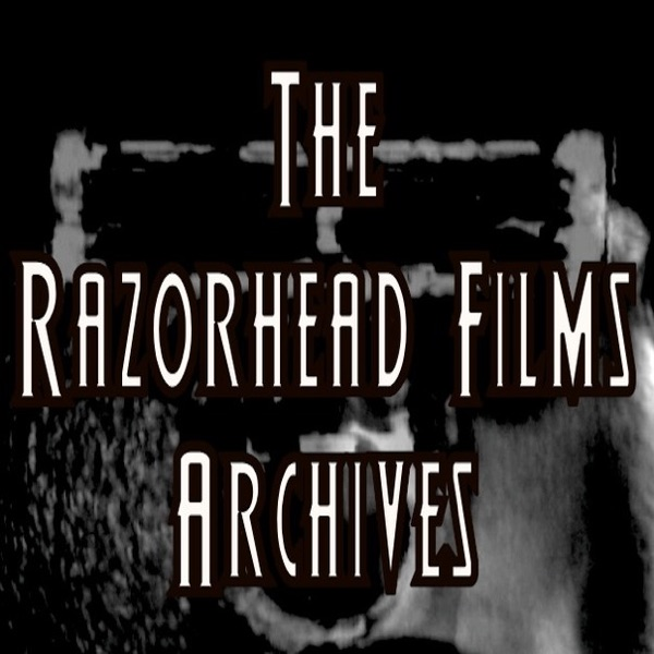 The Razorhead Films Archives