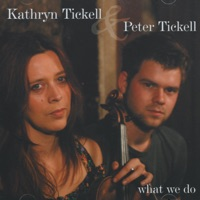What We Do by Kathryn Tickell & Peter Tickell on Apple Music