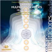 Chakras Multidimensionales - Melkhizedekh Vol. 2
