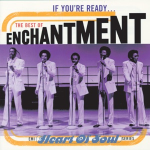 If You're Ready - The Best of Enchantment