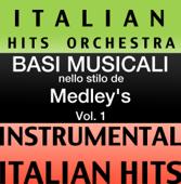 Basi Musicale Nello Stilo dei Medleys (Instrumental Karaoke Tracks) Vol. 1