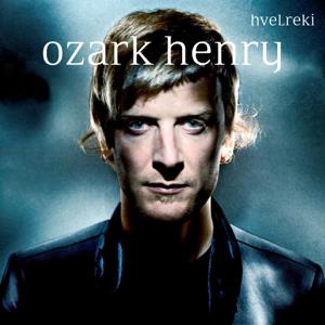 Ozark Henry - Hvelreki