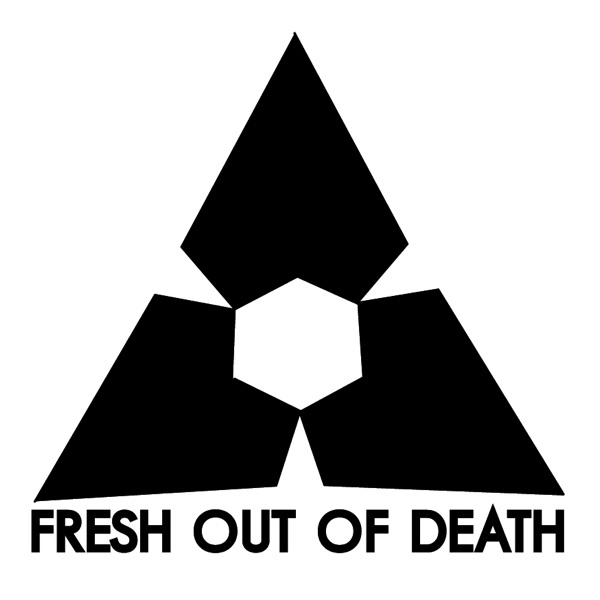 FRESH OUT OF DEATH: THE MIX SERIES