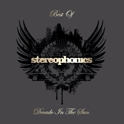 Decade In the Sun - Best of Stereophonics (Deluxe Version) - Stereophonics