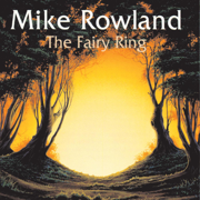 The Fairy Ring - Mike Rowland - Mike Rowland