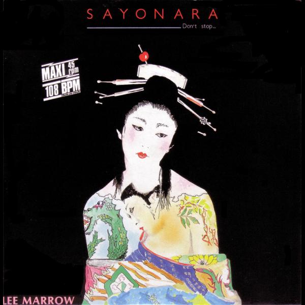 Sayonara (Original Italo Disco) - Single by Lee Marrow on iTunes