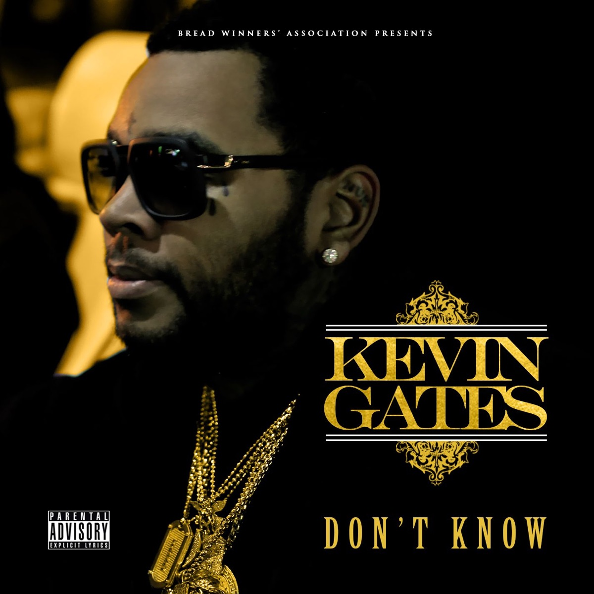 Don't Know - Single Album Cover by Kevin Gates