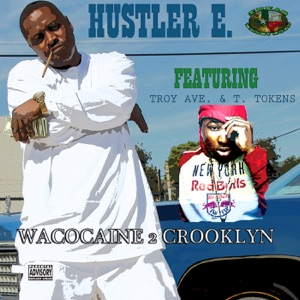 Wacocaine 2 Crooklyn (feat. Troy Ave. & T. Tokens) - Single Mp3 Download