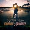 With You - Single, Shaggy & Sanchez
