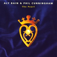 The Pearl by Phil Cunningham and Aly Bain on Apple Music