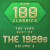 Various Artists - Top 100 Classics - The Very Best of the 1920's, Vol. 3  artwork