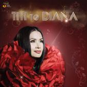 Titi To Diana-Titi DJ