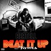 Beat It Up Remix (feat. Twista) - Single, Bertell
