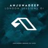 Anjunadeep London Sessions 01 - Various Artists