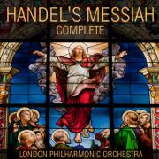 Handel's Messiah Complete - London Philharmonic Orchestra & Walter Süsskind - London Philharmonic Orchestra & Walter Süsskind