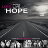 Love Live & Hope - Various Artists