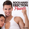 Hypnosis Live - Rock-Hard Erection Power Hypnosis: Stay Strong & Hard Naturally, Using Hypnosis artwork
