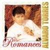 Romances: Alvaro Torres
