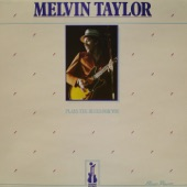 Melvin Taylor - Talking to Anna-Mae, Pt. 1