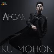 Ku Mohon - Afgan - Afgan