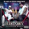 History: Function Music, E-40 & Too $hort