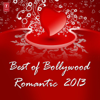 Various Artists - Best of Bollywood Romantic 2013 artwork