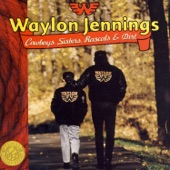 Waylon Jennings - All of My Sisters Are Girls