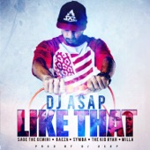 Like That (feat. Sage the Gemini, Beeza, Symba, The Kid Ryan & Milla) - Single