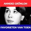 Favorieten van Toen - Anneke Gronloh