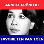 Favorieten van Toen - Anneke Grönloh - Anneke Grönloh