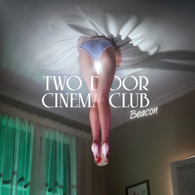 Beacon (Deluxe Version) - Two Door Cinema Club