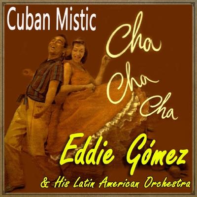Cuban Mistic (feat. Latin Big Ban) - Eddie Gomez