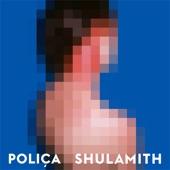 POLIÇA - Chain My Name