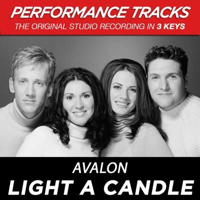 Light a Candle (Performance Tracks) - EP - Avalon