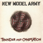 New Model Army - I Love the World (2005 Remastered Version)