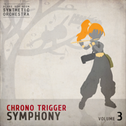 Chrono Trigger Symphony, Vol. 3 - The Blake Robinson Synthetic Orchestra - The Blake Robinson Synthetic Orchestra