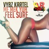 Me Mek Yuh Feel Sure - Single, 2014