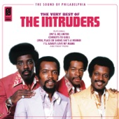 The Intruders - I Wanna Know Your Name
