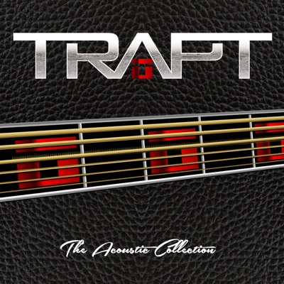 The Acoustic Collection - Trapt
