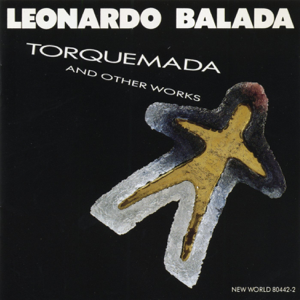 Varios Artistas - Leonardo Balada: Torquemada and Other Works
