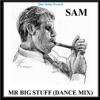 Mr Big Stuff Dance Mix Single