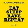 Eat Sleep Rave Repeat feat Beardyman Calvin Harris Radio Edit Single