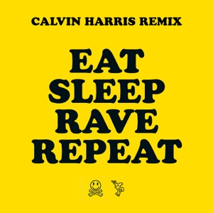 Fatboy Slim - Eat Sleep Rave Repeat feat. Beardyman [Calvin Harris Radio Edit]