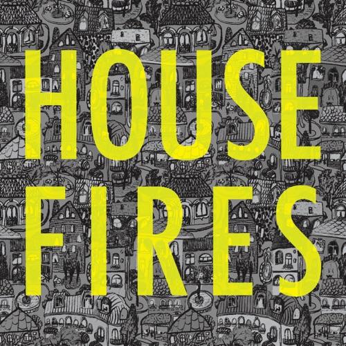 Housefires - Housefires