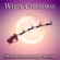 Various Artists - White Christmas (100 Most Beautiful Christmas Classics)