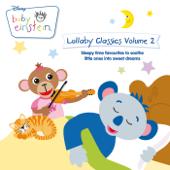 Baby Einstein Lullaby Classics, Vol. 2