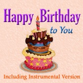 Happy Birthday to You (Including Instrumental Version) - Single