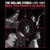 Live 1965: Music from Charlie Is My Darling, The Rolling Stones