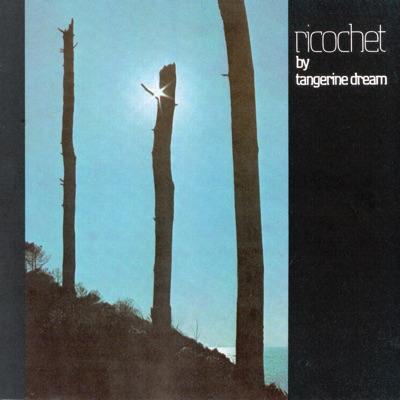 Ricochet (Remastered) - Tangerine Dream