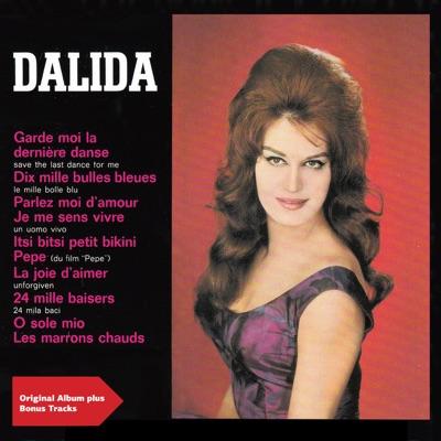 Garde-moi la dernière danse (feat. Raymond Lefevre Et Son Orchestre) [Original Album plus Bonus Tracks] - Dalida